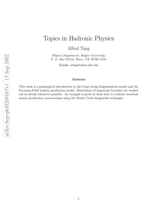 Alfred Tang - Topics in Hadronic Physics