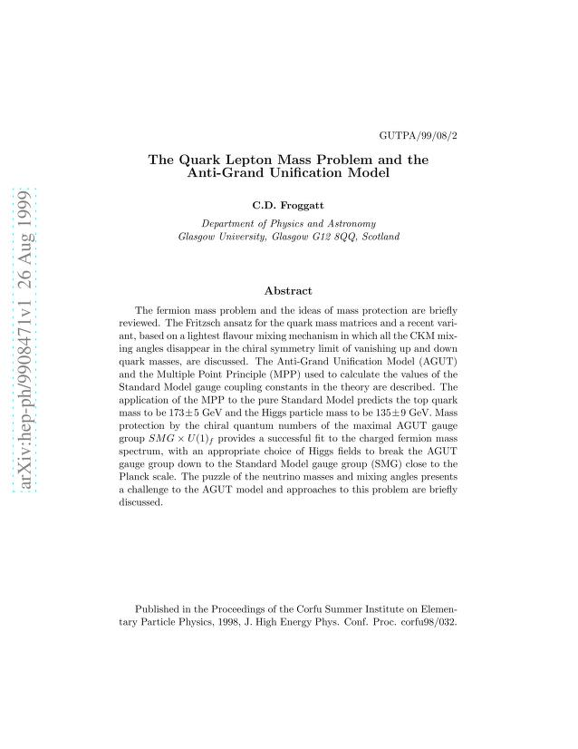 C. D. Froggatt - The Quark Lepton Mass Problem and the Anti-Grand Unification Model