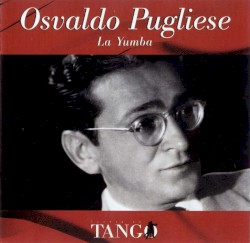 Osvaldo Pugliese - Tierra Querida