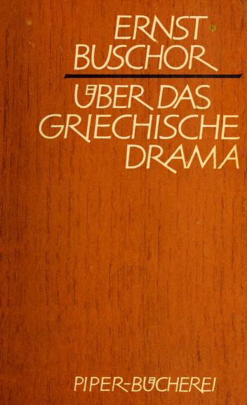 Cover of: Über das griechische Drama | Ernst Buschor