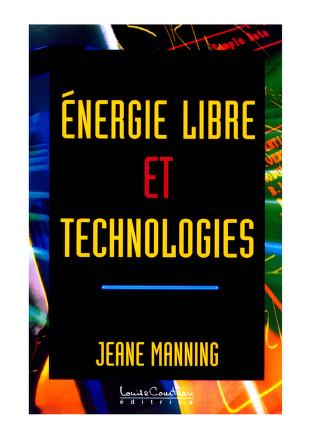 Energie libre et technologies by Jeane Manning